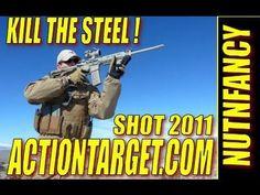 "Nutnfancy SHOT Show 2011: ""KILL THE STEEL"" Actiontarget.com"
