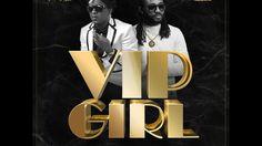Charly Black x Machel Montano - VIP Girl (Official Audio) | Troyton | 21st Hapilos (2017) - YouTube