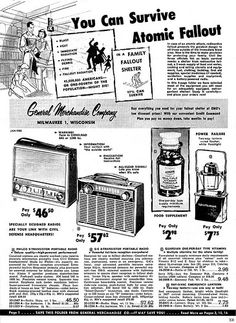 You Can Survive Atomic Fallout! A Mid-Century Survival Catalog - Flashbak Retro Advertising, Vintage Advertisements, Vintage Ads, Vintage Posters, Fallout, Bomb Shelter, Nuclear War, Nuclear Apocalypse, Apocalypse Survival