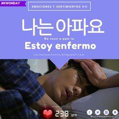 #KWonday 안녕하세요 여러분!! Frase N°11 de nuestra Clase de Emociones y sentimientos. #AprendeCoreanoConCoreanoEsLoMio #LearnKorean #ClaseDeCoreano #CoreanoEsLoMio 안녕(~.^)