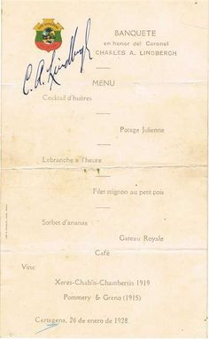 For sale: Charles Lindbergh autograph on menu. Menu Cocktail, Crime Of The Century, New York To Paris, Charles Lindbergh, Handwritten Text, Army Reserve, Social Activist, Text Features, One Pilots