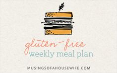 gluten free menu plan.  Monday - Cheesy chicken and rice casserole; Tuesday - Beef Brisket w/ turnip greens and roasted new potatoes; Wednesday - bacon & mushroom cream sauce over zucchini pasta w/ gf baguettes (from Against the Grain); Thursday - leftovers; Friday - gluten free pasta with Italian peppers. Saturday - on your own (go out to eat)