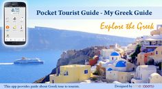 Are you going to Greek? Use Pocket Tourist Guide - My Greek Guide will ease your journey to Greek. This amazing mobile app has been designed by well Mxicoders Pty Ltd http://www.mxicoders.com/portfolio/detail/pocket-tourist-guide  #mobileapps #mobileapplicationdevelopment