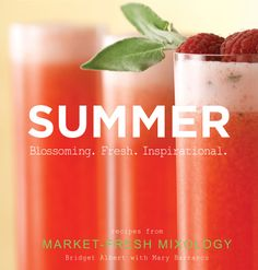 Market-Fresh Mixology: Cocktails for Every Season #SummerSips
