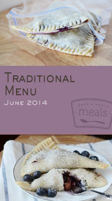 Traditional June 2014 Menu | OAMC from Once A Month Meals | Freezer Cooking | Freezer Meals