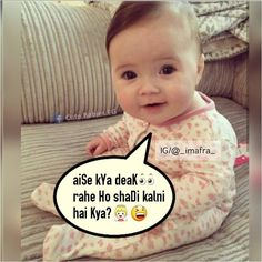 So funny has you like to shee cute baby quotes, funny quotes for kids, Cute Love Quotes, Cute Funny Quotes, Funny Quotes For Kids, Cute Couple Quotes, Funny Shit, Funny Dp, Funny Love, Funny Mems, Crazy Girl Quotes