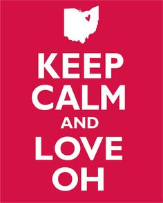 Keep Calm and Love Ohio Poster/Print by lovecleveland on Etsy, $10.00