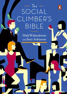 The Social Climber's Bible--Tips for successful business & social networking: http://www.clubfashionista.com/2014/11/the-social-climbers-bible-book-reviews.html #clubfashionista #interview #businesstips