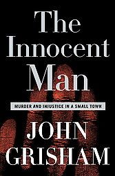 The Innocent Man: Murder and Injustice In a Small Town.: The Innocent Man: Murder and Injustice In a Small Town (Unabridged)… This Is A Book, The Book, True Crime Books, Innocent Man, Innocent People, Non Fiction, Fiction Stories, Book Authors, Nonfiction Books
