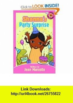 Shannas First Readers Level 1 Party Surprise (9780786818280) Jean Marzollo , ISBN-10: 078681828X  , ISBN-13: 978-0786818280 ,  , tutorials , pdf , ebook , torrent , downloads , rapidshare , filesonic , hotfile , megaupload , fileserve