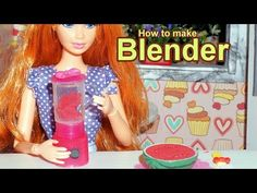 How to make a doll blender (Barbie, Monster High, Frozen, EAH, etc) - YouTube