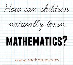 How can children naturally learn mathematics