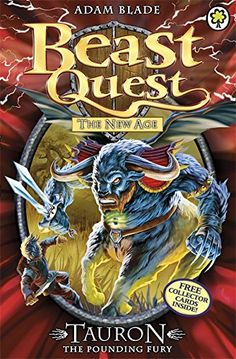 The New Age Series 11: Tauron the Pounding Fury (Beast Quest) by Adam Blade http://www.amazon.com/dp/1408318466/ref=cm_sw_r_pi_dp_Zognwb1EWE48B