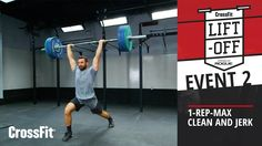 CrossFit Liftoff: Event 2–Clean and Jerk
