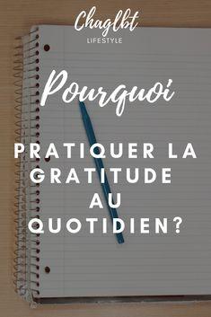 Pourquoi adopter le carnet de gratitude – Charlotte Gratitude, Affirmations, Les Sentiments, Motivation, Mental Health, Coaching, Bullet Journal, Love, Charlotte