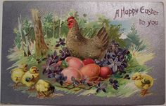 A HAPPY EASTER TO YOU chickens and chicks, hen sits on coloured eggs, purple violets around, three chicks left, one right Vintage Greeting Cards, Vintage Postcards, Old Cards, Easter Parade, Easter Art, Easter Traditions, Hens And Chicks, Vintage Easter, Illustrations