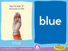 Learn to sign BLUE in American Sign Language. Sign Language Colors, Sign Language Book, Simple Sign Language, Sign Language Phrases, Sign Language Interpreter, Learn Sign Language, British Sign Language, Baby Signing Time, Learn To Sign