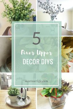 Adding farmhouse style to your home doesn't have to be hard. Here is a list of 5 super easy DIY's to get the Fixer Upper look.  Click through or repin for later!  www.meetourlife.com | farmhouse decor ideas | beautiful decor ideas