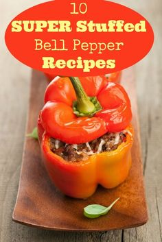 10 Super Stuffed Bell Pepper Recipes. Yummy! We love these stuffed bell pepper recipes and you will too! | via @SparkPeople