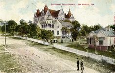 Texas State University postcard from early Normal School, Texas State University, Sam Houston, Google Images, Mansions, House Styles, Babe, College, Travel