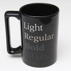 The Garamond Coffee Mug.