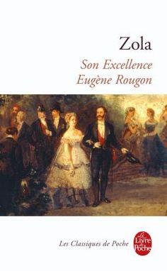 Les Rougon-Macquart, tome 6 : Son Excellence Eugèn de Émile Zola