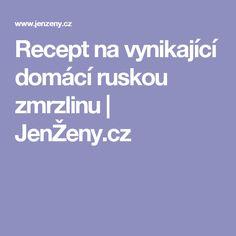 Recept na vynikající domácí ruskou zmrzlinu | JenŽeny.cz