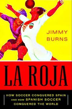 La Roja bt Jimmy Burns #Football #Soccer #Spain