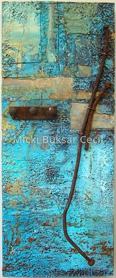 """Rust 2009 Mixed Media 28.5"""" x 12"""" x 4.5"""" Found object and encaustic on panel. by Micki Buksar Cecil Love the colors and textures!"""