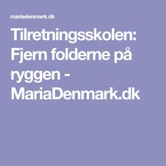 Tilretningsskolen: Fjern folderne på ryggen - MariaDenmark.dk Sewing Techniques, Tips, Pattern, Model, Patterns, Quilling Techniques