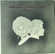 CELIA CRUZ-JOHNNY PACHECO ETERNOS