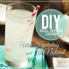 DIY Real Sports Drinks--Ultra hydrating and all natural! #drinkrecipes #sportsdrinks #DIY