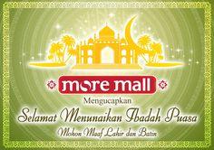 Selamat Menunaikan Ibadah Puasa ~More Mall Home Shopping Indonesia~