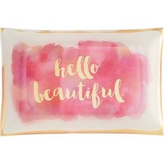 Add a touch of chic to your décor with this pink watercolor glass tray with a gold hello beautiful sentiment. Accented with a gold foil edge. A sweet piece to hold jewelry, coins and other sm