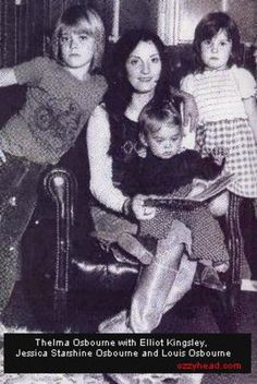 Mr Osbournes first wife Thelma , with Jessica and Louis. & her first son that Mr Osbourne adopted, Elliot.