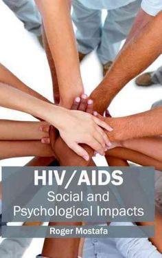 HIV/Aids: Social and Psychological Impacts