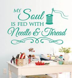 Sewing-Craft-Room-Soul-NeedleThread-Saying-Vinyl-Wall-Decals-Quote-Art-Decor