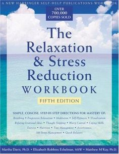 Updated with a bold new look, this best-selling classic workbook for beating stress offers comprehensive, step-by-step directions for the most popular relaxation techniques including mindfulness meditation, progressive muscle relaxation, thought stopping, stress inoculation, autogenics, and more.  http://find.minlib.net/iii/encore/record/C__Rb1964934