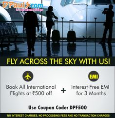 Book all #International #Flights at lowest cost!  Use Promo Code DPF500 for booking any international flight and get a straight discount of Rs. 500 on each booking.  Log on to www.dpauls.com and enjoy regular #discounts on flights!