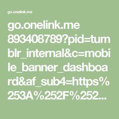go.onelink.me 893408789?pid=tumblr_internal&c=mobile_banner_dashboard&af_sub4=https%253A%252F%252Fwww.tumblr.com%252Flogin%253Fredirect_to%253D%25252Fblog%25252Fcoolachilles%25252Fdrafts