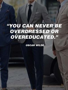 Read this Explaination of The Laws of Men's Fashion from A to Z Mens Fashion Quotes