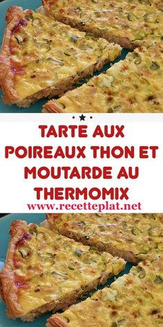 Tuna leek tart and mustard with Thermomix - this tuna and mustard tart is a classic of the fall-winter season. Melting in the mouth thanks to i - No Salt Recipes, Real Food Recipes, Healthy Recipes, Cooking Chef, Batch Cooking, Chicken Mozzarella Pasta, Leek Tart, Thermomix Desserts, Roasted Cauliflower