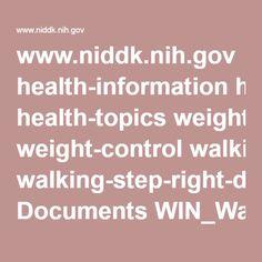 www.niddk.nih.gov health-information health-topics weight-control walking-step-right-direction Documents WIN_Walking.pdf
