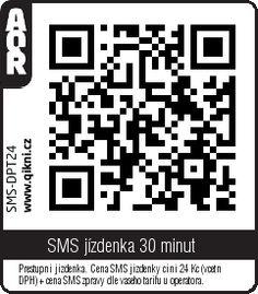 MHD Praha QR kód na SMS jízdenku na 30 minut