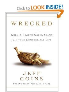 Buy Wrecked: When a Broken World Slams into Your Comfortable Life by Jeff Goins, Michael Hyatt and Read this Book on Kobo's Free Apps. Discover Kobo's Vast Collection of Ebooks and Audiobooks Today - Over 4 Million Titles! Great Books, New Books, Books To Read, This Is A Book, Love Book, Third Culture Kid, Falling Back In Love, Thing 1, Self Publishing