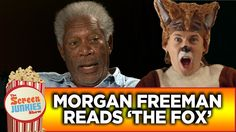 Morgan Freeman Reads The Fox by Ylvis probably the best thing ever especially the reading of the best song ever.