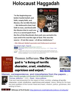 Chosen People Idolatry - Holocaust Haggadah - Witness of an evil god - Elie Wiesel: religion was the source – if not the cause – of all our misfortune.