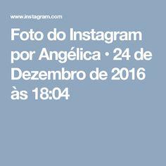 Foto do Instagram por Angélica • 24 de Dezembro de 2016 às 18:04