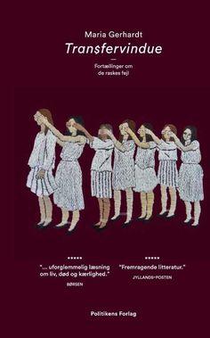 Læs om Transfervindue - fortællinger om de raskes fejl. Udgivet af Politiken. Bogens ISBN er 9788740036534, køb den her