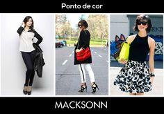 Quer alegrar seu look preto e branco? Invista em acessório com cores fortes!